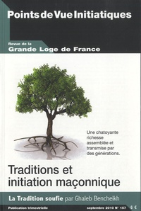 Louis Trébuchet - Grande Loge de France N° 157, Septembre 20 : Traditions et initiation maçonnique.