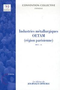Journaux officiels - Industries métallurgiques OETAM (Région parisienne) (IDCC 54) - Convention collective régionale du 16 juillet 1954.