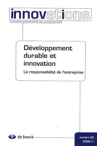 Jacques Lewkowicz - Innovations N° 29/2009/1 : Développement durable et innovation - La responsabilité de l'entreprise.