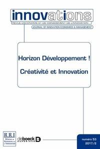 Blandine Laperche et Sophie Mignon - Innovations N° 53/2017/2 : Horizon développement ! - Créativité et innovation.