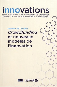 Blandine Laperche et Sophie Mignon - Innovations N° 56/2018/2 : Crowdfunding et nouveaux modèles de l'innovation.