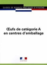 Journaux officiels - Journaux Officiels N° 5960 : Oeufs de catégorie A en centres d'emballage.