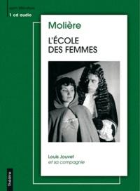 Molière - L'Ecole des Femmes. 2 CD audio