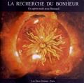 Les Deux océans - La recherche du bonheur - Un après-midi avec Bernard. 1 CD audio