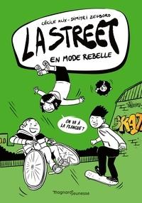 Cécile Alix - La Street 2 - En mode rebelle.