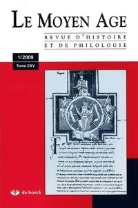 Alain Marchandisse - Le Moyen Age Tome 115 N° 1/2009 : .