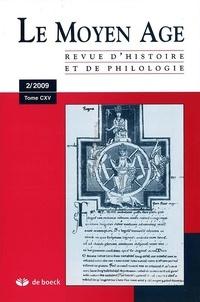 Alain Marchandisse - Le Moyen Age Tome 115 N° 2/2009 : .