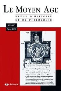 Alain Marchandisse - Le Moyen Age Tome 116 N° 1/2010 : .