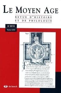 Alain Marchandisse - Le Moyen Age Tome 116 N° 2/2010 : .