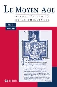 Alain Marchandisse - Le Moyen Age Tome 117 N° 1/2011 : .