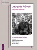 Jacques Prévert - Le poète dénudé. 1 CD audio