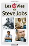 Daniel Ichbiah - Les 4 vies de Steve Jobs. 1 CD audio MP3