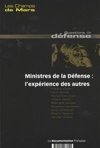 Frédéric Coste - Les Champs de Mars N° 18, Juin 2007 : Ministres de la défense : l'expérience des autres.