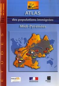 INSEE Midi-Pyrénées - Les dossiers de l'Insee Midi Pyrénées N° 127, Avril 2005 : Atlas des populations immigrées Midi-Pyrénées.