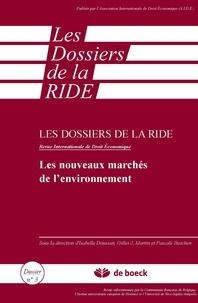 Isabelle Doussan et Gilles J Martin - Les dossiers de la RIDE N° 3 : Les nouveaux marchés de l'environnement - Troisièmes rencontres de droit économique, CREDECO, Nice, 4 juin 2009.