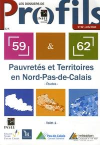 INSEE - Les dossiers de Profils N° 82, Juin 2006 : Pauvretés et Territoires en Nord - Pas-de-Calais - Volet 1 : Etudes ; Volet 2 : Cartographie.