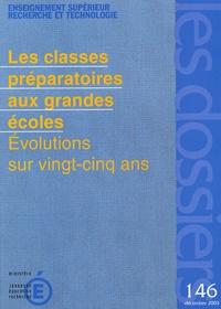 Christian Baudelot - Les dossiers N° 146, Décembre 200 : Les classes préparatoires aux grandes écoles - Evolution sur vingt-cinq ans.