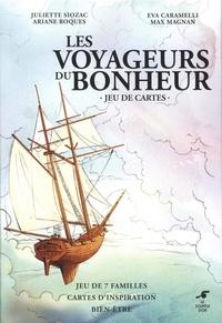 Juliette Siozac et Ariane Roques - Les voyageurs du bonheur.
