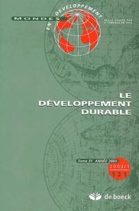 Franck-Dominique Vivien et Serge Latouche - Mondes en développement N° 121/2003/1 : Le développement durable.