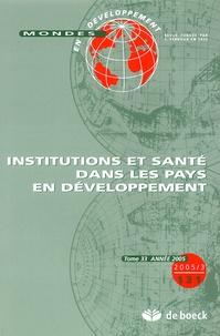 Bruno Boidin et Abdelillah Hamdouch - Mondes en développement N° 131/2005/3 : Institutions et santé dans les pays en développement.