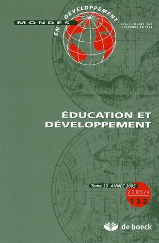 Francis Kern et Hubert Gérardin - Mondes en développement N° 132/2005/4 : Education et développement.