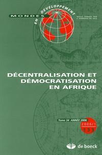 Luc Cooremans et Valérie Frippiat - Mondes en développement N° 133/2006/1 : Décentralisation et démocratisation en Afrique.