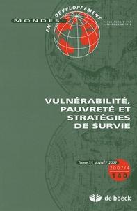 Bruno Boidin et Benoît Lallau - Mondes en développement N° 140/2007/4 : Vulnérabilité, pauvreté et stratégies de survie.