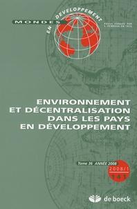 Géraldine Froger et Philippe Méral - Mondes en développement N° 141/2008/1 : Environnement et décentralisation dans les pays en développement.