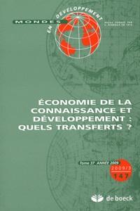 Hubert Gérardin et Jean Brot - Mondes en développement N° 147/2009/3 : Economie de la connaissance et développement : quels transferts ?.