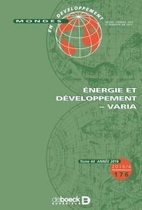 Nathalie Fabry et Hubert Gérardin - Mondes en développement N° 176/2016/4 : Energie et développement - Varia.