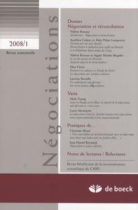 Valérie Rosoux - Négociations N° 1/2008 : Négociation et réconciliation.