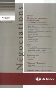 Lavinia Hall - Négociations N° 2/2007 : Négociations, reconnaissance et identités.