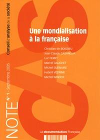 Christian de Boissieu et Jean-Claude Casanova - Note du CAS N° 1, Septembre 2005 : Une mondialisation à la française.