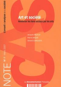 Jacques Rigaud - Note du CAS N° 7, mars 2007 : Art et société - Renforcer les liens sociaux par les arts.