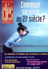 Marc de Smedt - Nouvelles Clés N° 47, Automne 2005 : Comment survivre au 21e siècle ?.