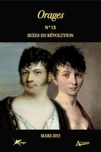 Olivier Bara et Pierre Frantz - Orages N° 12, Mars 2013 : Sexes en révolution.