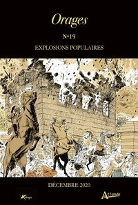 Sophie Marchand et Olivier Ritz - Orages N° 19, mars 2021 : Explosions populaires.