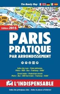 Anonyme - Paris Pratique - Par arrondissement.