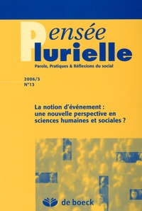 Jean Foucart - Pensée plurielle N° 13 : La notion d'évènement : une nouvelle perspective en sciences humaines et sociales ?.