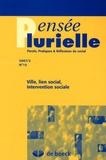 Evelyne Baillergeau et Anita Gulczynska - Pensée plurielle N° 15/2007/2 : Ville, lien social, intervention sociale.