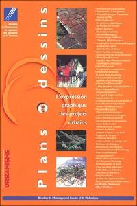 Bert McClure et Ariella Masboungi - Plans et dessins - L'expression graphique des projets urbains.