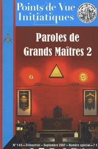 Alain Graesel et Michel de Just - Points de Vue Initiatiques N° 145, Septembre 20 : Paroles de Grands Maîtres 2.
