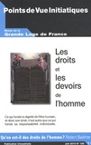Louis Trébuchet et Robert Badinter - Points de Vue Initiatiques N° 156, Juin 2010 : Les droits et les devoirs de l'homme.