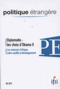 IFRI - Politique étrangère N° 2-13 : Les choix d'Obama.