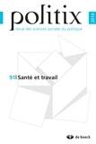Annie Collovald et Véronique Lebas-Letourneux - Politix N° 91/2010 : Santé et travail.