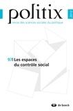Gilles Chantraine et Fabien Desage - Politix N° 97/2012 : Les espaces du contrôle social.