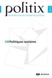 Frédéric Sawicki - Politix N° 98/2012 : Politiques scolaires.