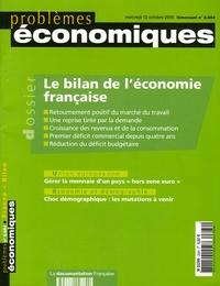 Gilles Pison - Problèmes économiques N° 2.884, mercredi 1 : Le bilan de l'économie française.