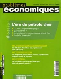 Pierre Noël et Michal Meidan - Problèmes économiques N° 2.889, Décembre 2 : L'ère du pétrole cher.