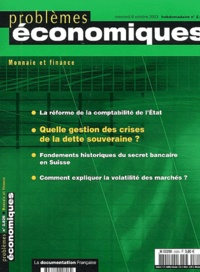 Sandrine Lavasseur et Christine Rifflart - Problèmes économiques N° 2826 - Mercredi 8 : Monnaie et finance.